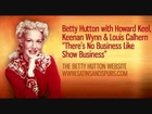 Betty Hutton - There's No Business Like Show Business (1950)