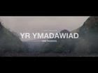YR YMADAWIAD THE PASSING TRAILER