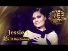 Jessie J 《I Have Nothing》 - 《歌手2018》第2期 单曲純享版 The Singer 【歌手官方頻道】