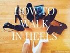 How to Walk in High Heels | Brittni Pope