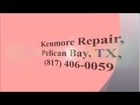 Kenmore Repair, Pelican Bay, TX, (817) 406-0059