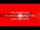 Maytag Repair, North Kensington, MD, (301) 804-0059
