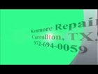 Kenmore Repair, Carrollton, TX, (972) 694-0059