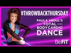 Paula Abdul: Total Body Cardio Dance Workout- BeFit #throwbackthursday