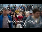 Demographics, Robots, and AI | Elon Musk