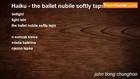 john tiong chunghoo - Haiku - the ballet nubile softly taps
