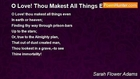Sarah Flower Adams - O Love! Thou Makest All Things Even