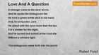 Robert Frost - Love And A Question